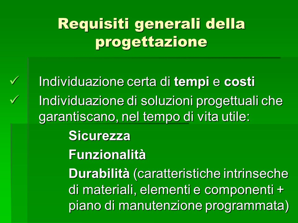 Requisiti generali della progettazione