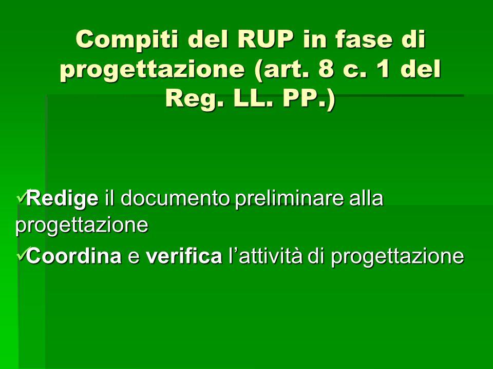 Compiti del RUP in fase di progettazione (art. 8 c. 1 del Reg. LL. PP