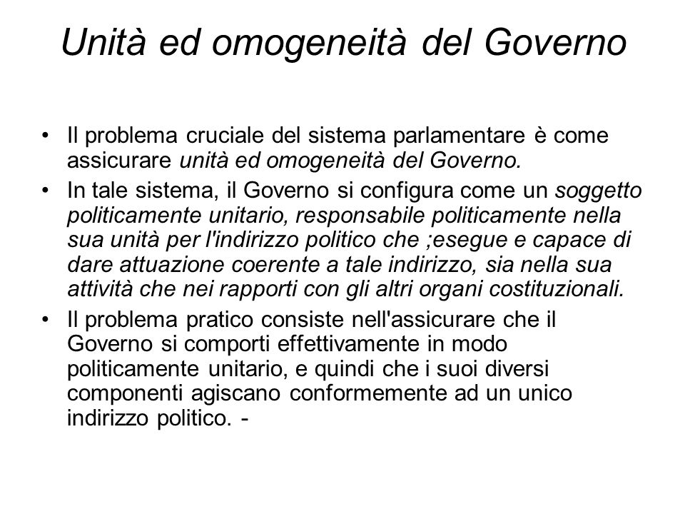 Unità ed omogeneità del Governo
