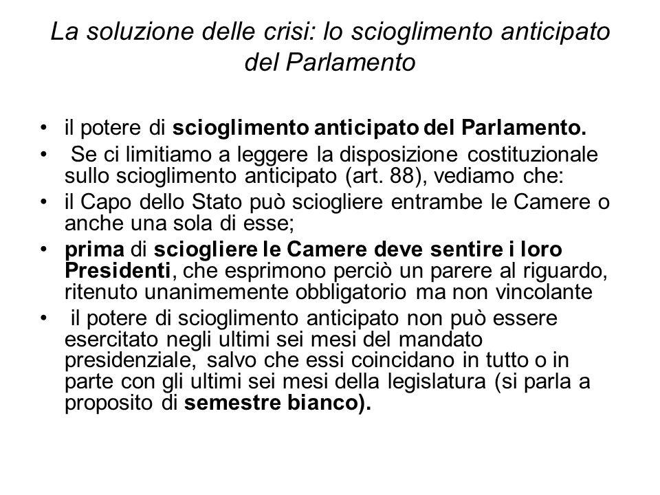 La soluzione delle crisi: lo scioglimento anticipato del Parlamento