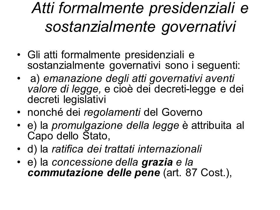 Atti formalmente presidenziali e sostanzialmente governativi