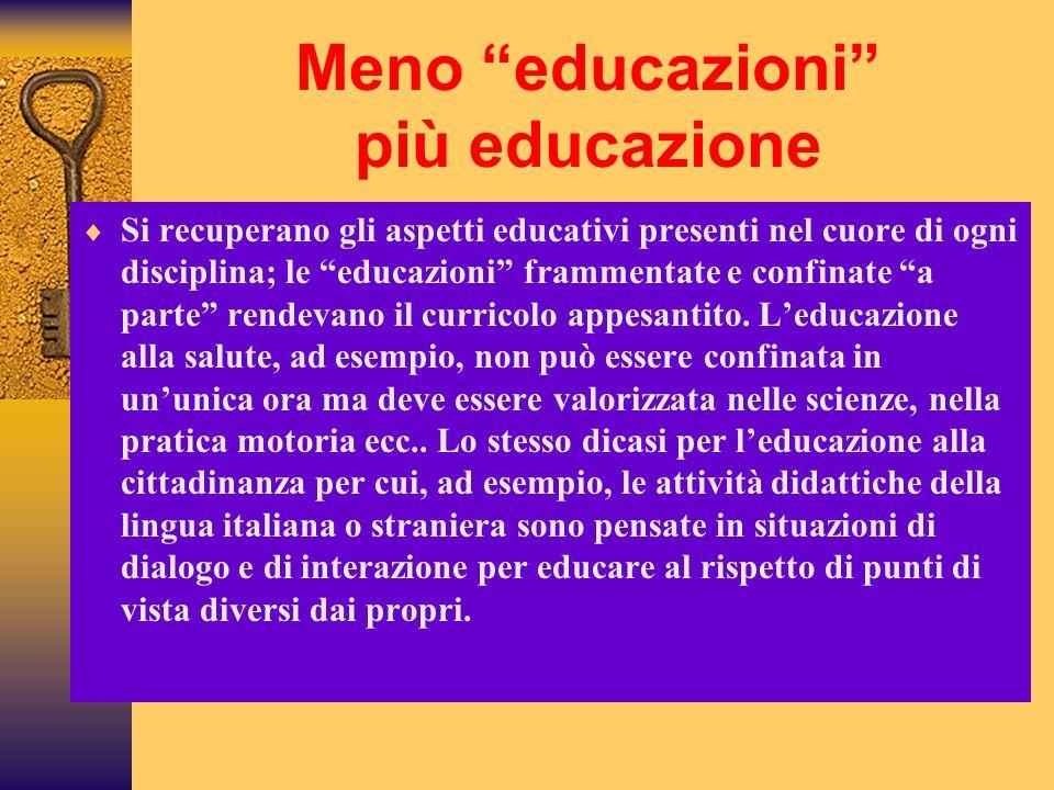Meno educazioni più educazione