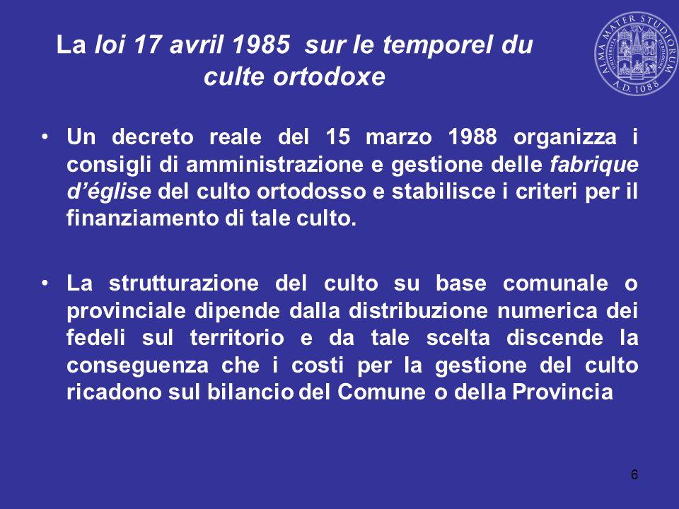 La loi 17 avril 1985 sur le temporel du culte ortodoxe