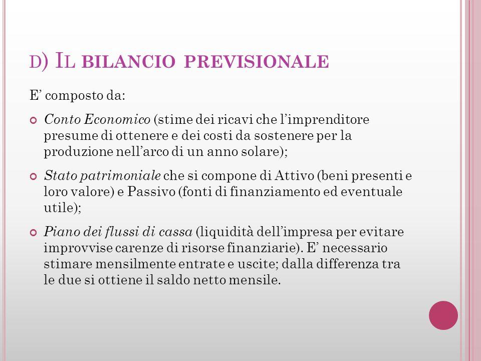 d) Il bilancio previsionale