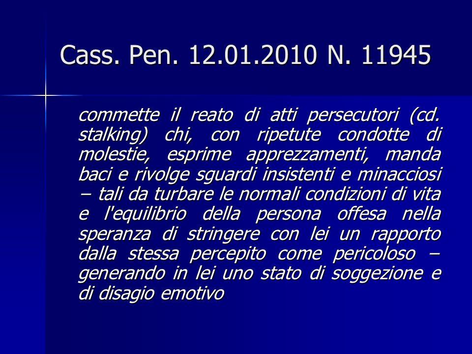 Cass. Pen. 12.01.2010 N. 11945