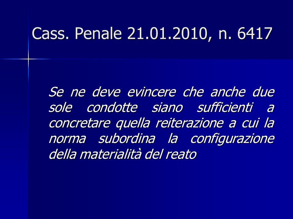 Cass. Penale 21.01.2010, n. 6417