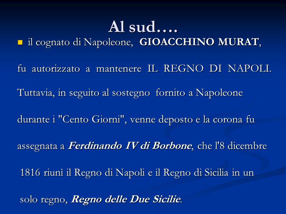 Al sud…. il cognato di Napoleone, GIOACCHINO MURAT,