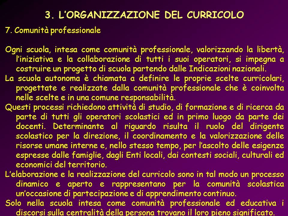 3. L'ORGANIZZAZIONE DEL CURRICOLO