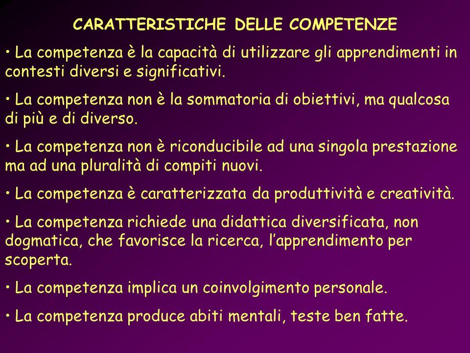 CARATTERISTICHE DELLE COMPETENZE