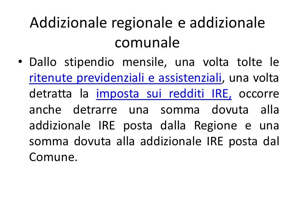 Addizionale regionale e addizionale comunale