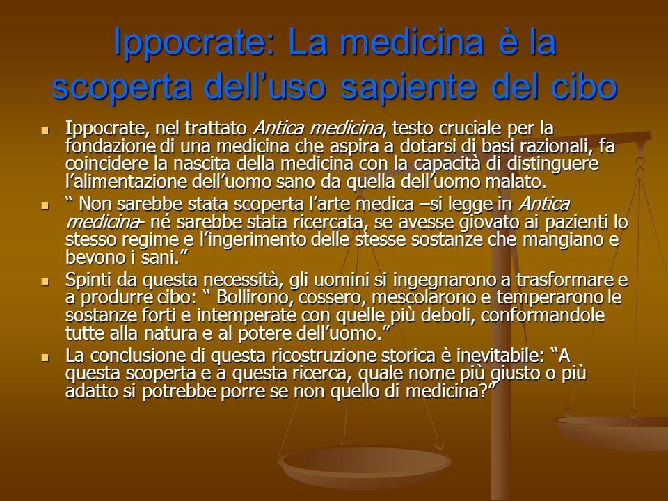 Ippocrate: La medicina è la scoperta dell'uso sapiente del cibo