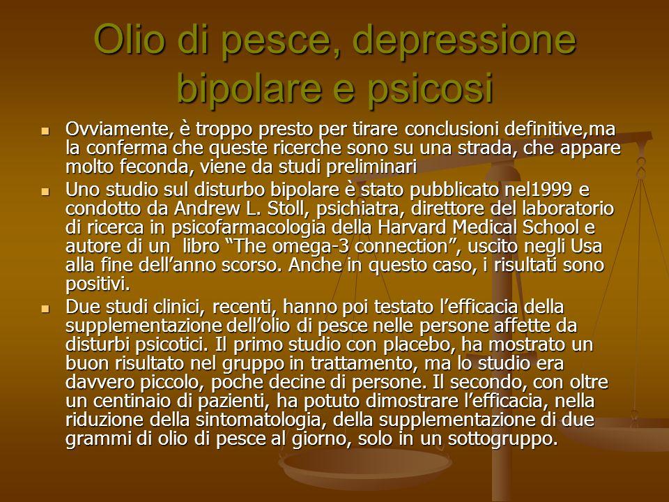 Olio di pesce, depressione bipolare e psicosi