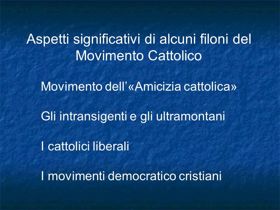 Aspetti significativi di alcuni filoni del Movimento Cattolico