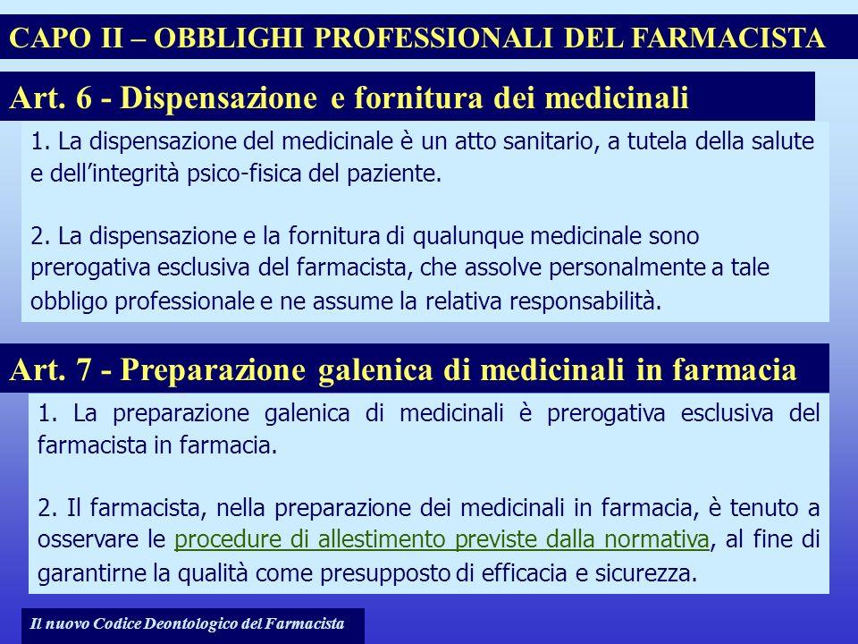 Art. 6 - Dispensazione e fornitura dei medicinali