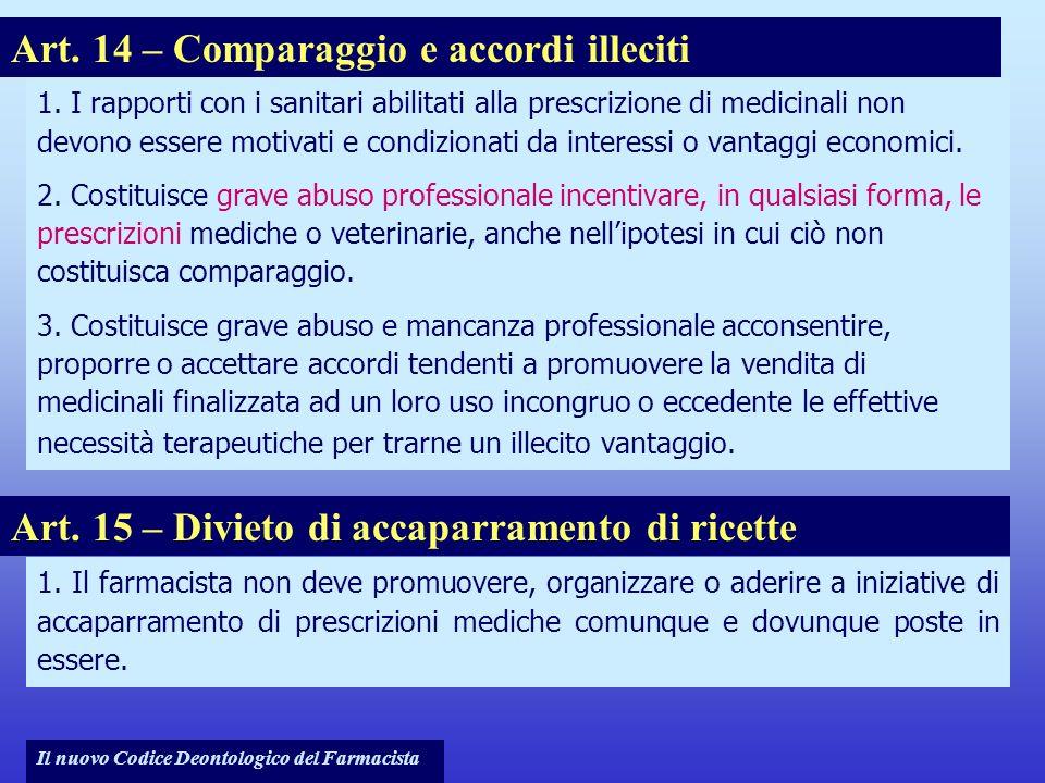 Art. 14 – Comparaggio e accordi illeciti