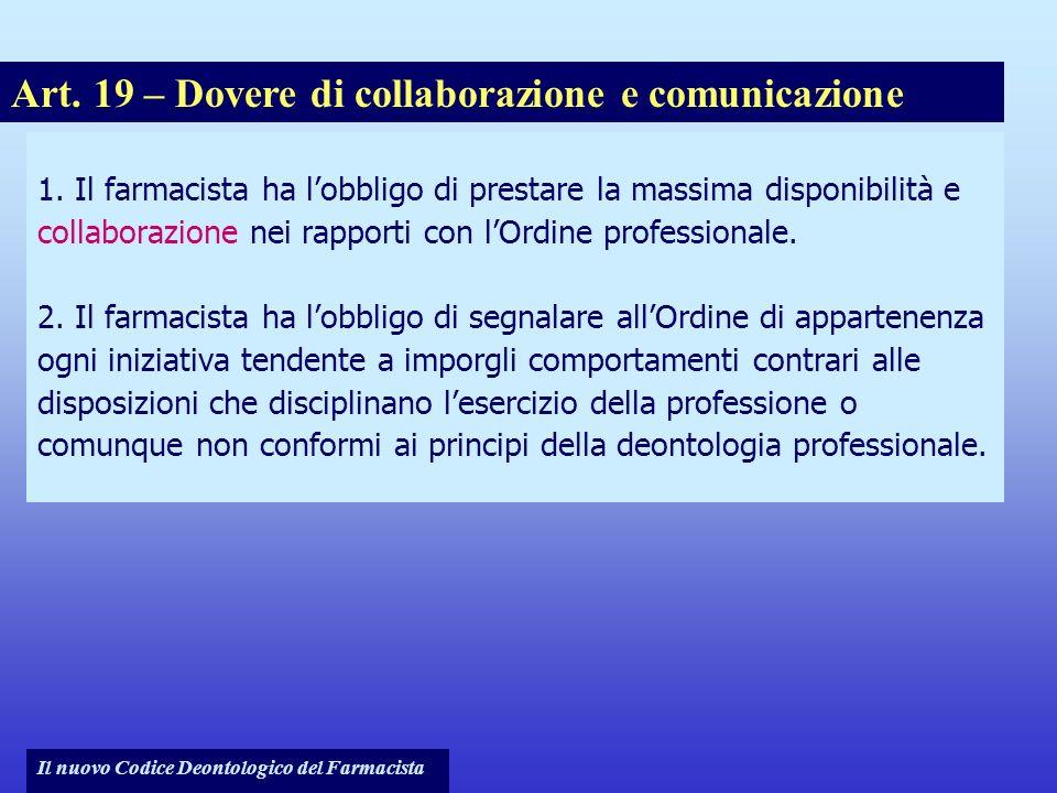 Art. 19 – Dovere di collaborazione e comunicazione