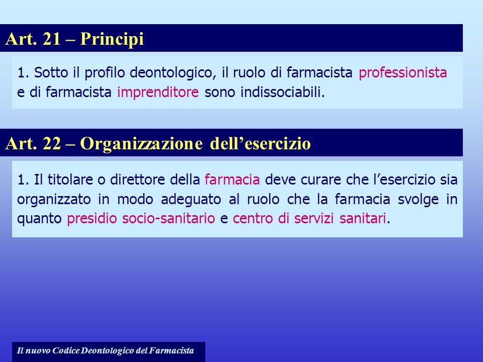Art. 22 – Organizzazione dell'esercizio