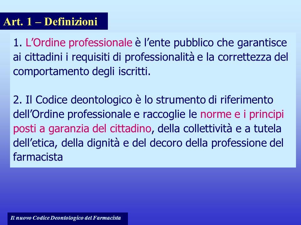 Note per il relatore Art. 1 – Definizioni.