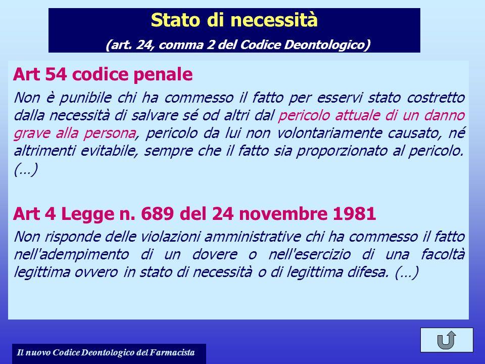 Stato di necessità (art. 24, comma 2 del Codice Deontologico)
