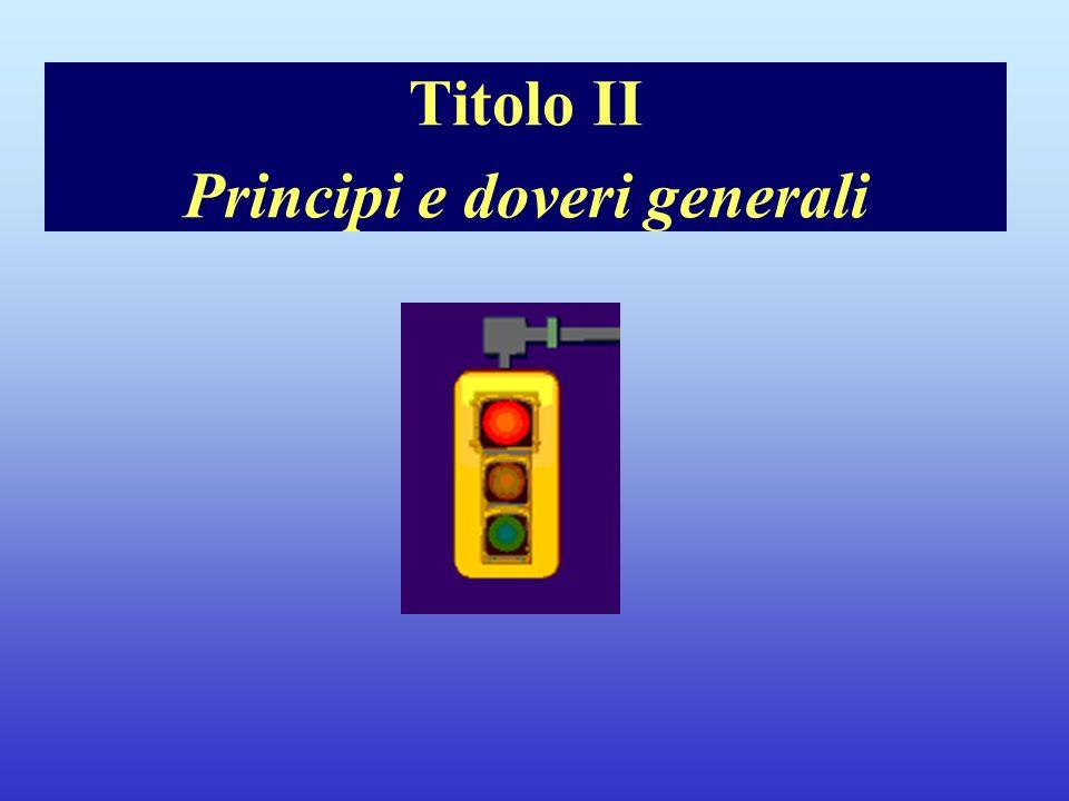 Titolo II Principi e doveri generali