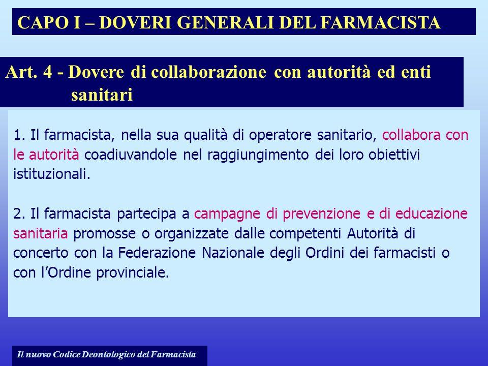 Art. 4 - Dovere di collaborazione con autorità ed enti sanitari