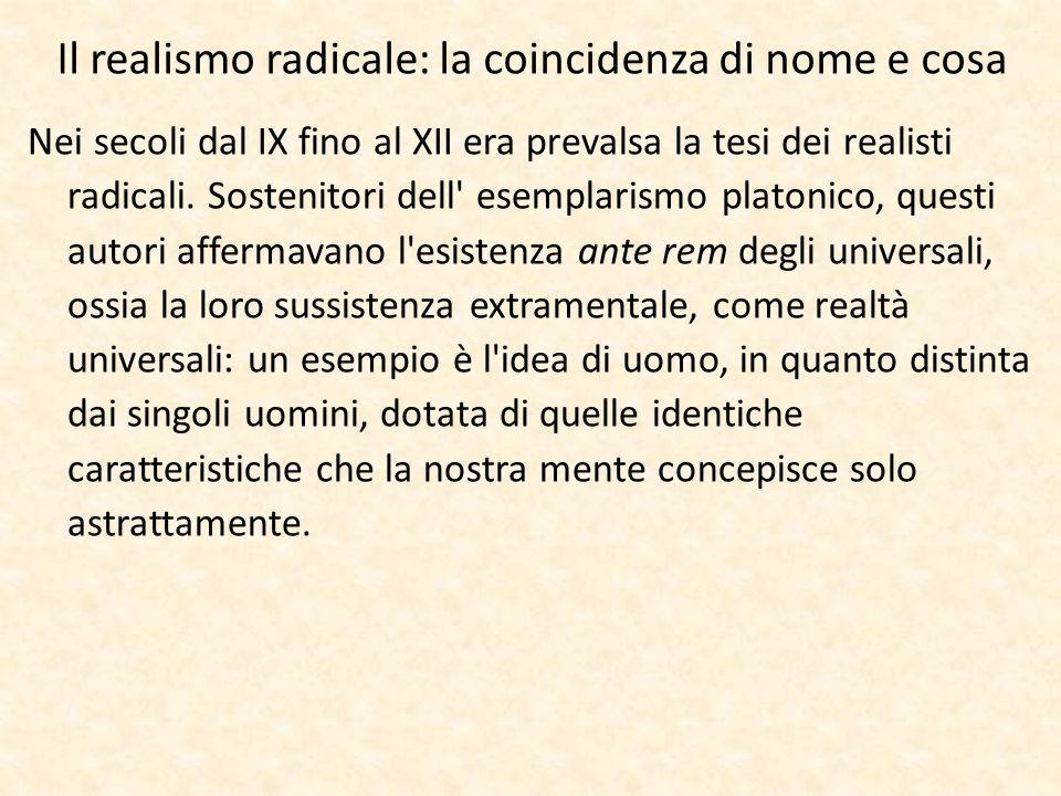 Il realismo radicale: la coincidenza di nome e cosa