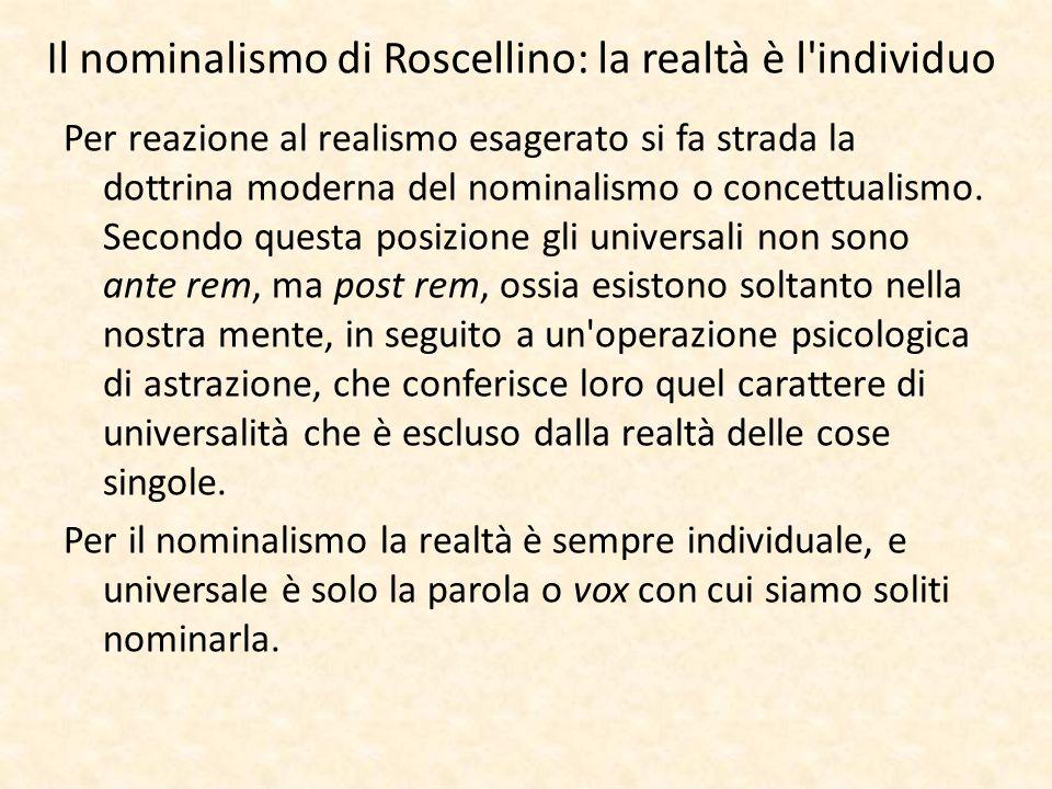 Il nominalismo di Roscellino: la realtà è l individuo