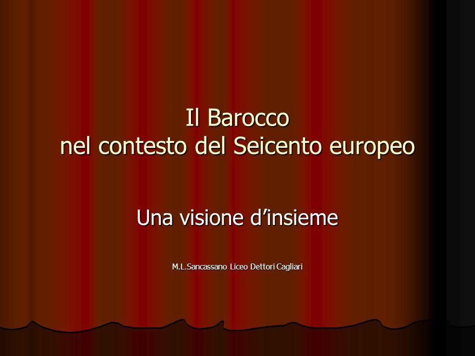 Il Barocco nel contesto del Seicento europeo