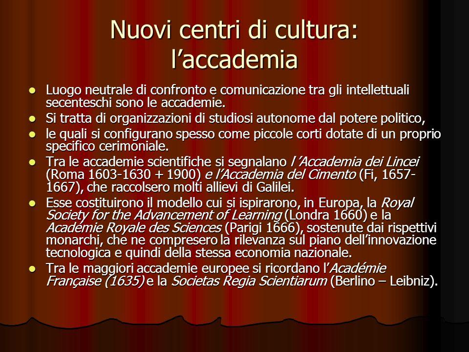 Nuovi centri di cultura: l'accademia