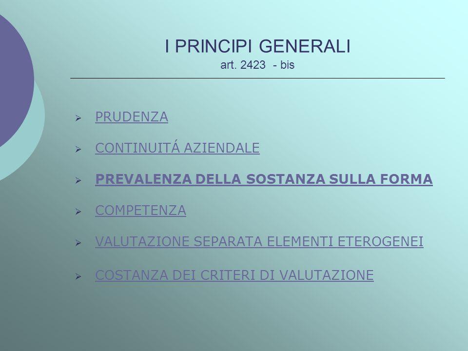 I PRINCIPI GENERALI art. 2423 - bis