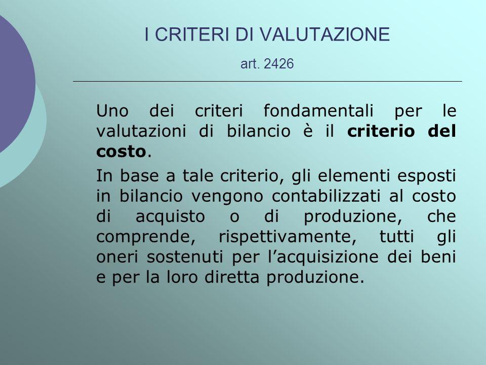 I CRITERI DI VALUTAZIONE art. 2426