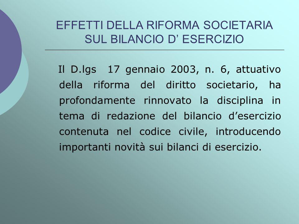 EFFETTI DELLA RIFORMA SOCIETARIA SUL BILANCIO D' ESERCIZIO