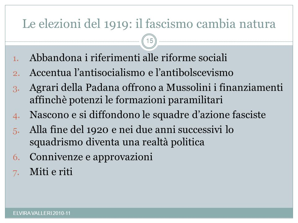 Le elezioni del 1919: il fascismo cambia natura