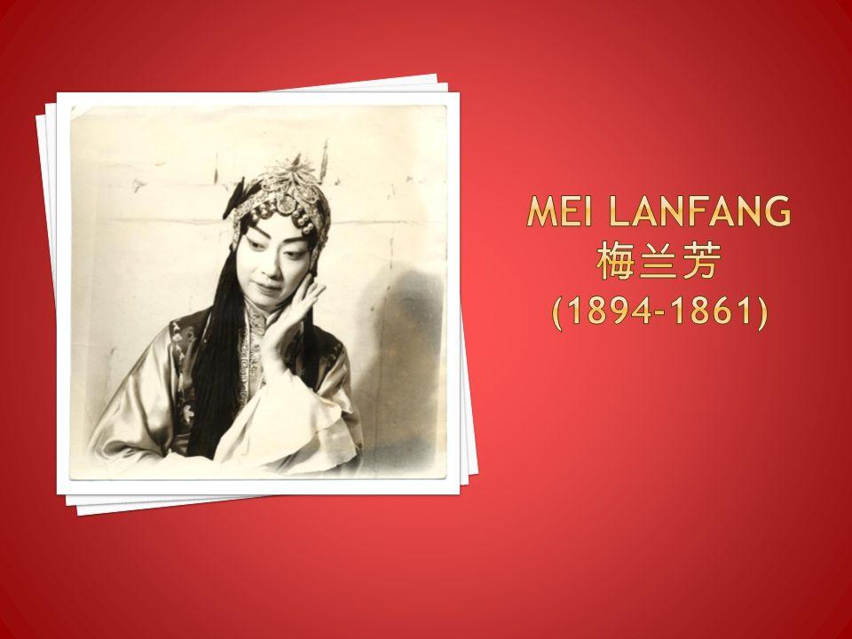MEI LANFANG 梅兰芳 (1894-1861)