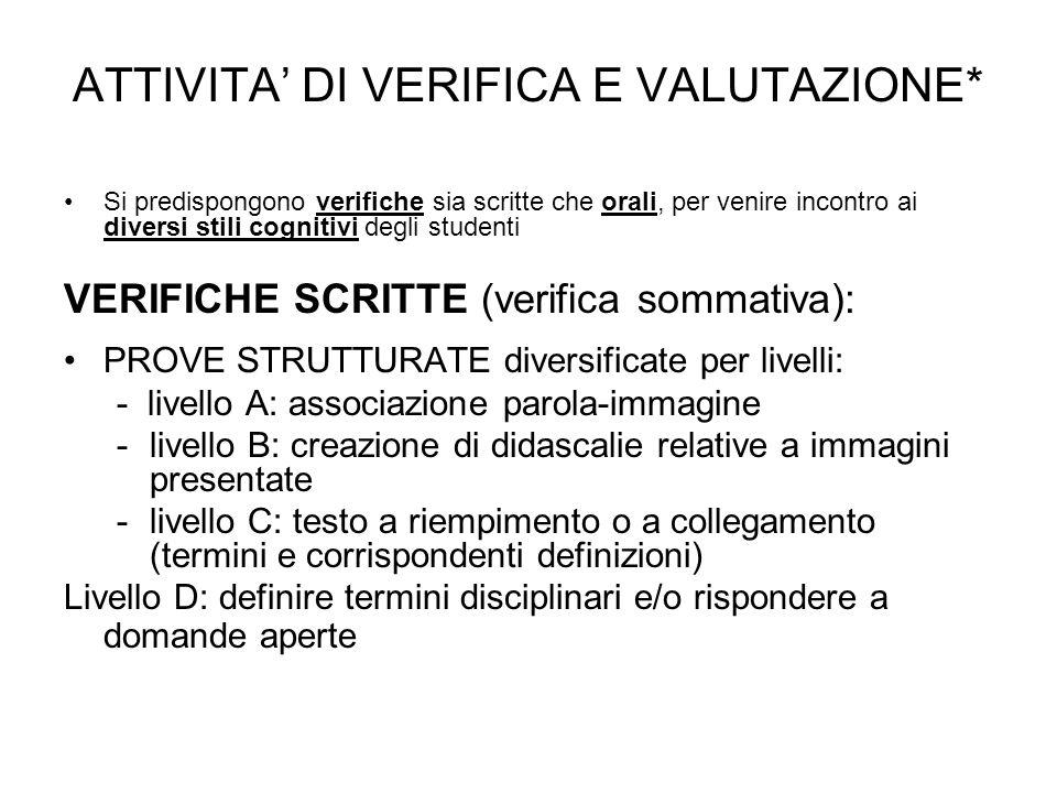 ATTIVITA' DI VERIFICA E VALUTAZIONE*