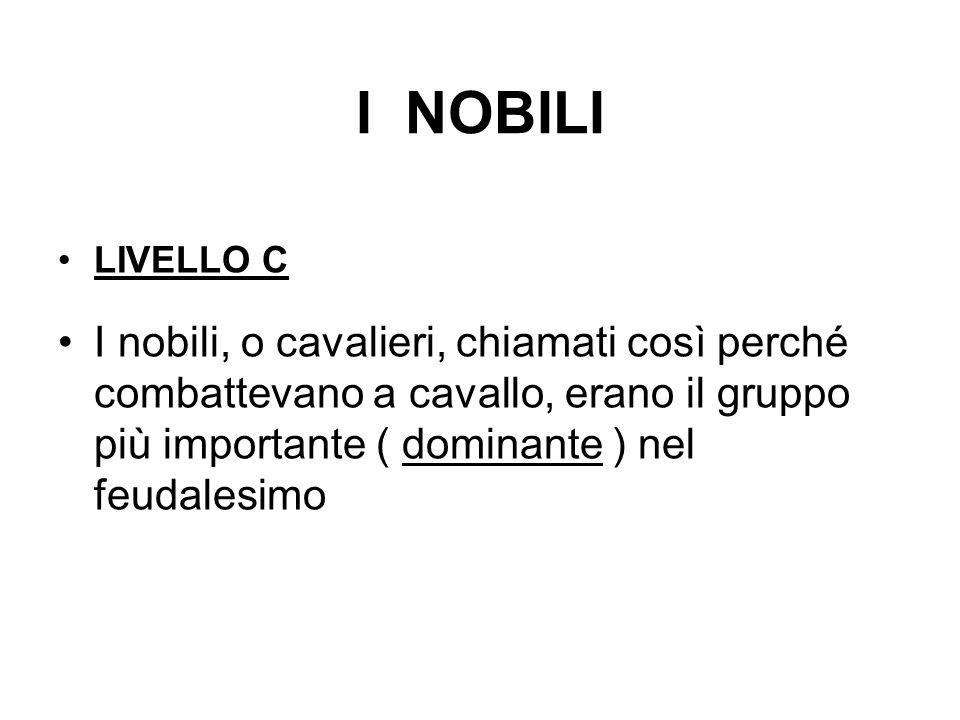 I NOBILI LIVELLO C.