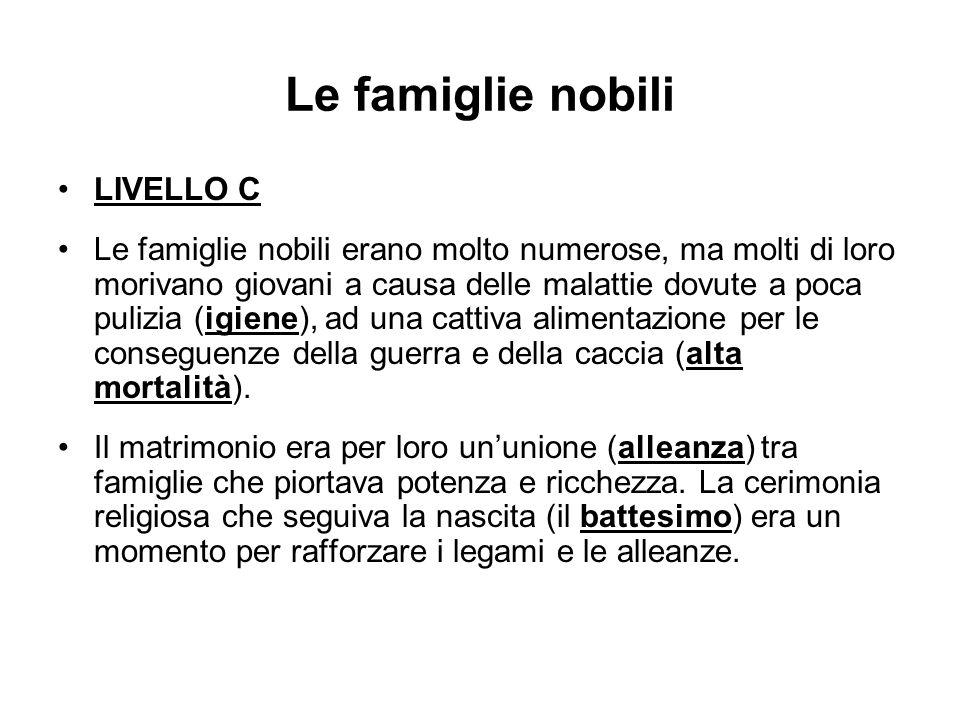 Le famiglie nobili LIVELLO C