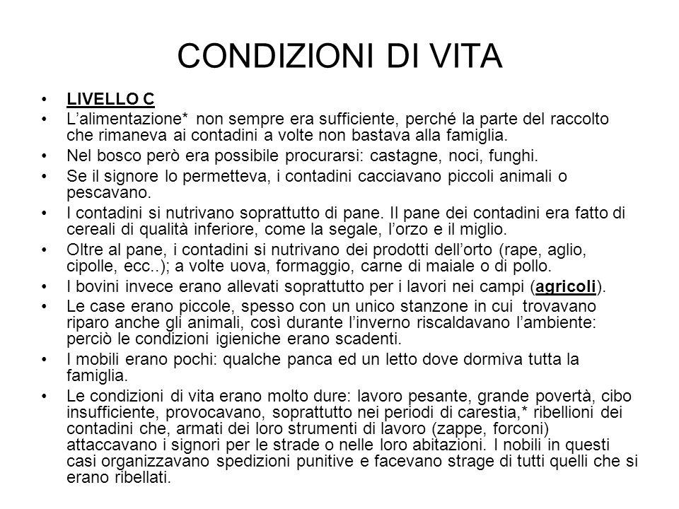 CONDIZIONI DI VITA LIVELLO C