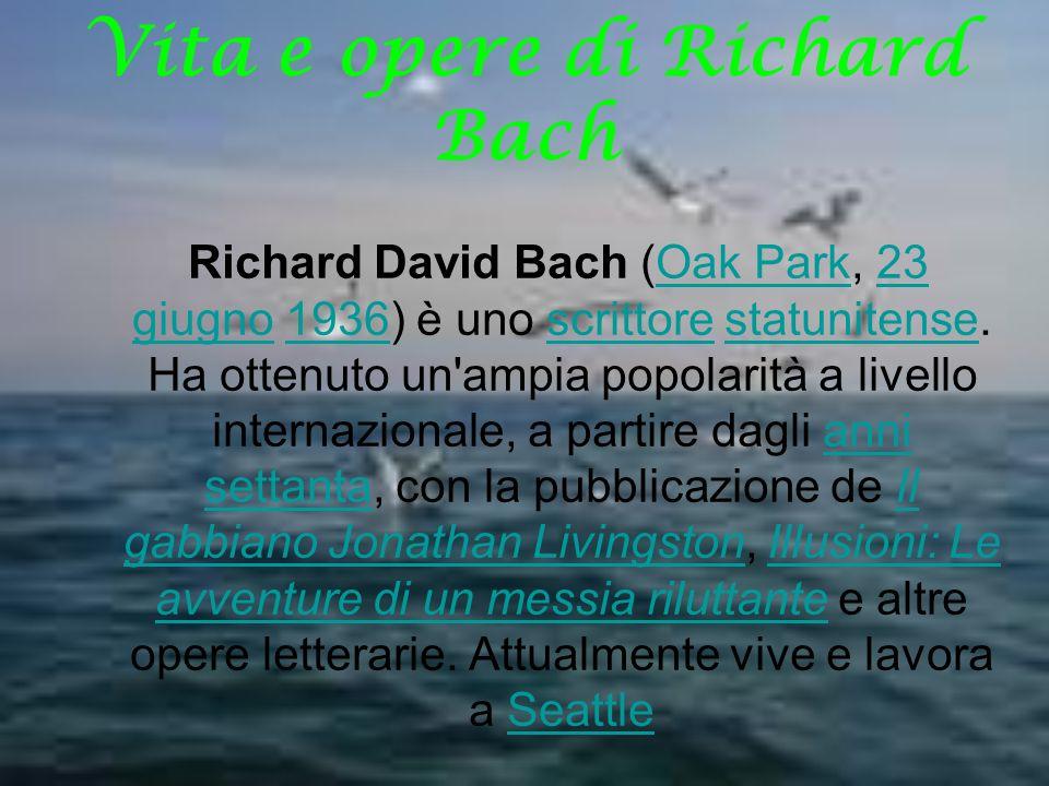 Vita e opere di Richard Bach