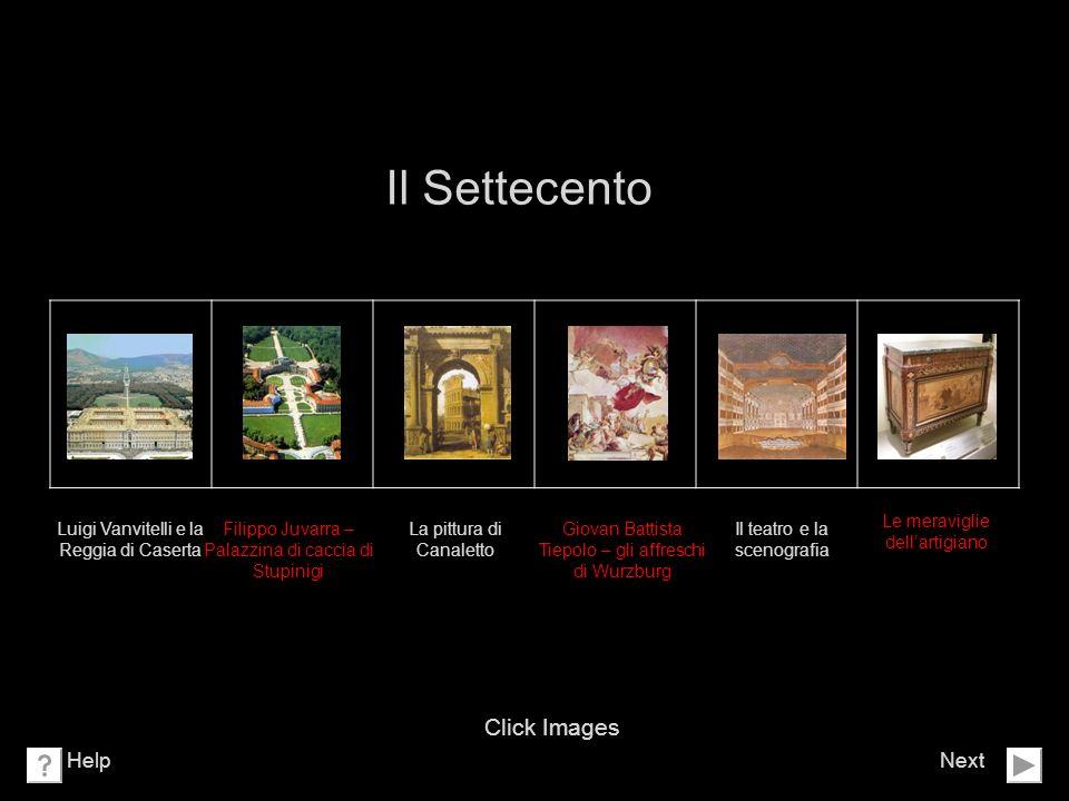 Il Settecento Click Images Help Next Le meraviglie dell'artigiano