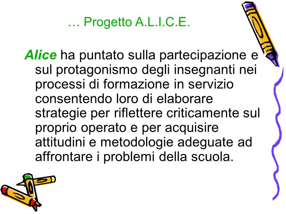 … Progetto A.L.I.C.E.