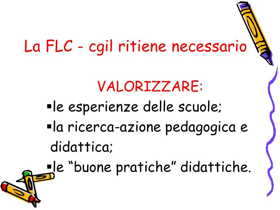 La FLC - cgil ritiene necessario