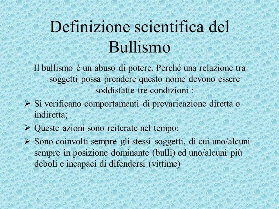 Definizione scientifica del Bullismo
