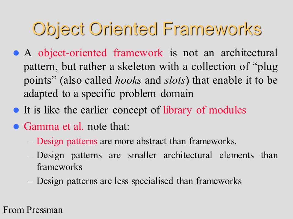 Object Oriented Frameworks
