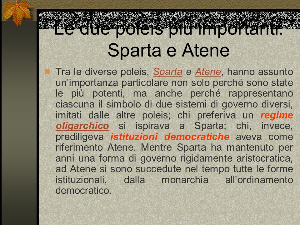 Le due poleis più importanti: Sparta e Atene
