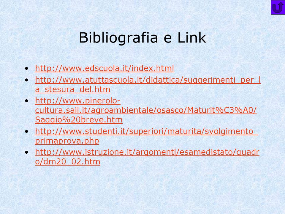 Bibliografia e Link http://www.edscuola.it/index.html
