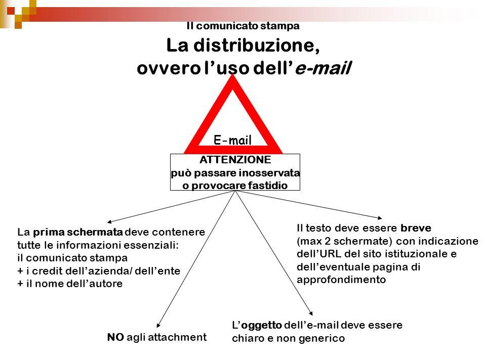 Il comunicato stampa La distribuzione, ovvero l'uso dell'e-mail