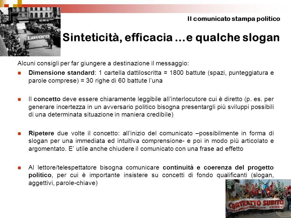 Il comunicato stampa politico Sinteticità, efficacia …e qualche slogan