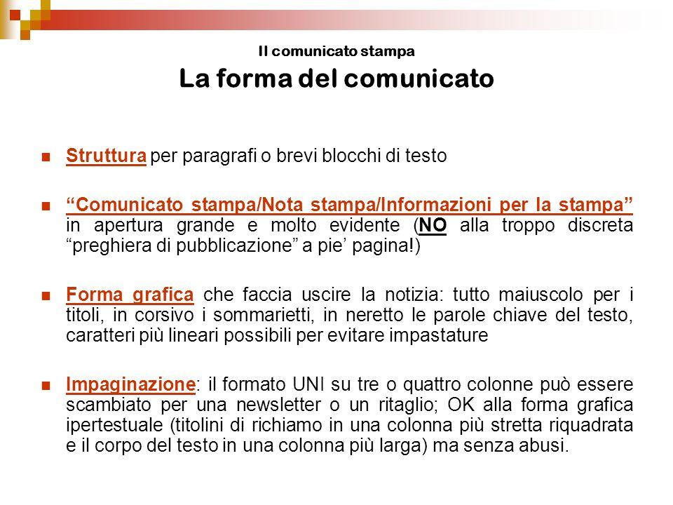 Il comunicato stampa La forma del comunicato