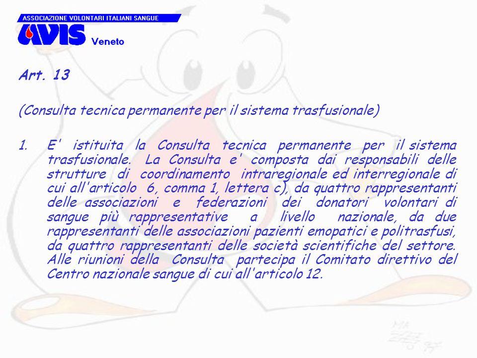 Art. 13 (Consulta tecnica permanente per il sistema trasfusionale)